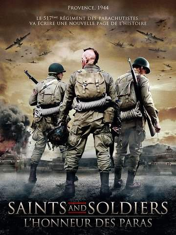 Saints and Soldiers : L'honneur des Paras [streaming illimit�]