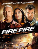 Fire with Fire full izle