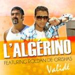 iTunes - Musique - Validé (feat. Roldan) - Single par L'Algérino