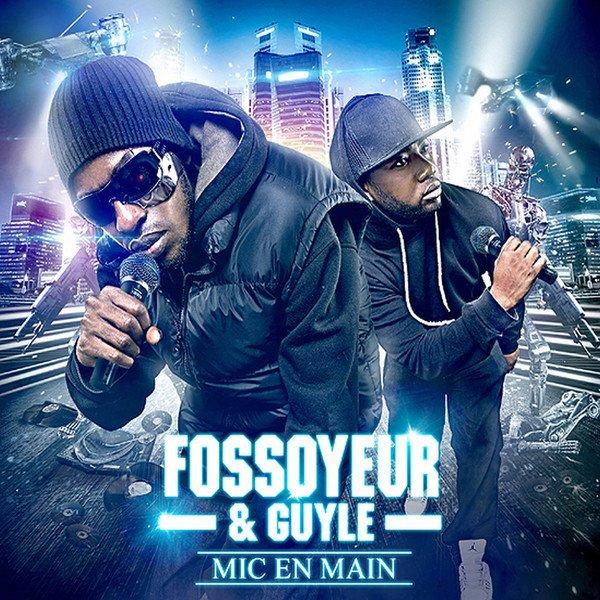 Fossoyeur & Guyle - Mic en main (album 2014)